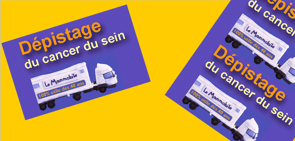 La mommobile - Le dépistage du Cancer du Sein
